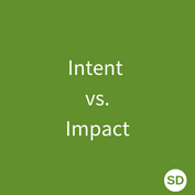 Intent vs. Impact.png