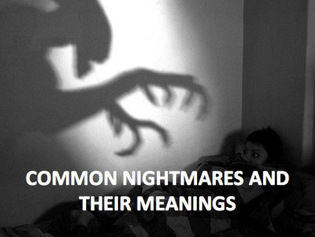Common Nightmares and their Meanings