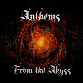 ANTHEMS FROM THE ABYSS #4