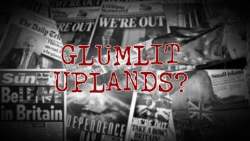 GLUMLIT UPLANDS?   Merchandise & Gear in a Post-Brexit Britain