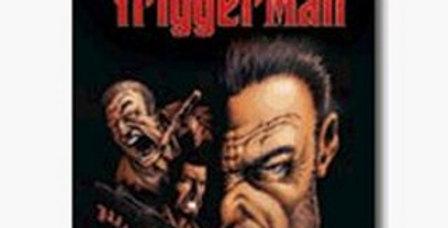Trigger Man -Nintendo Gamecube