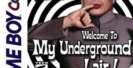Austin Powers Welcome to my Underground Lair