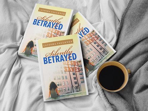 Silently Betrayed- Paperback