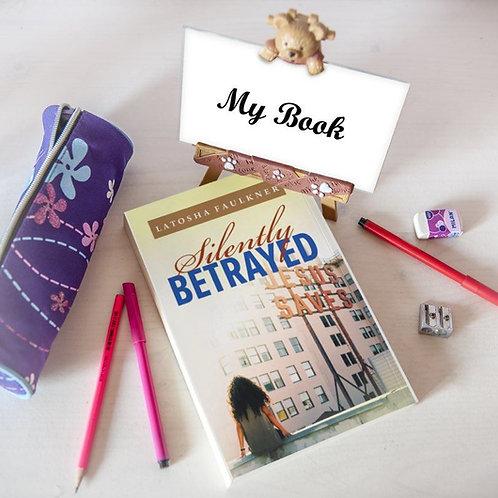 Silently Betrayed- Signed Paperback