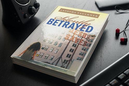 Silently Betrayed- Hardback