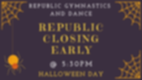 Republic Closing Early_HALLOWEEN.png