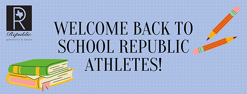 Welcome Back to School Republic Athletes