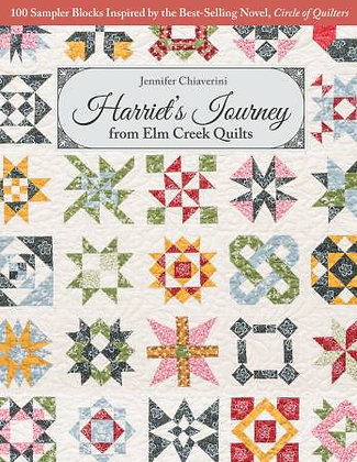 Harriet's Journey from Elm  Creek Quilts - Quilt Book
