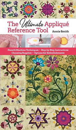The Ultimate Applique Reference Tool - Quilt Book