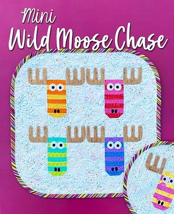 Mini Wild Moose Chase - PAPER pattern