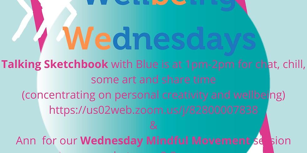 Wellbeing Wednesday (Talking Sketchbook)