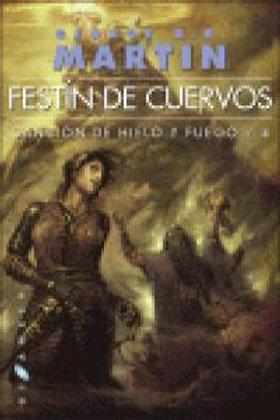 CANCION DE HIELO Y FUEGO 4 FESTIN DE CUERVOS