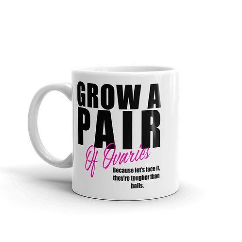 Grow A Pair - Mug