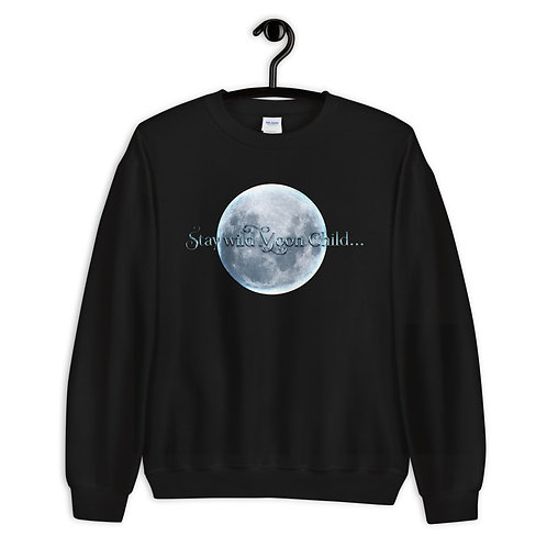 Stay Wild Moon Child- Sweatshirt