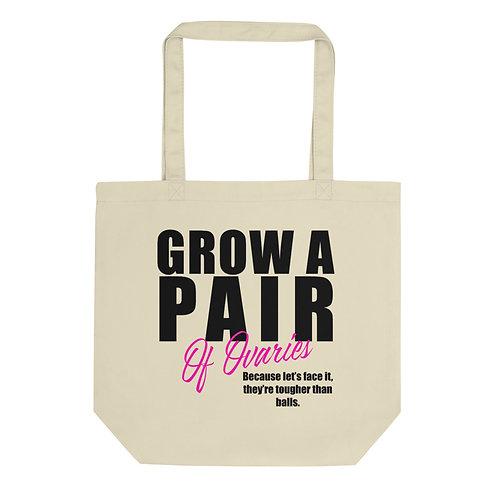 Grow A Pair - Eco Tote Bag