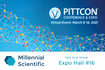 Millennial Scientific at Virtual PittCon 2021 Hall #16