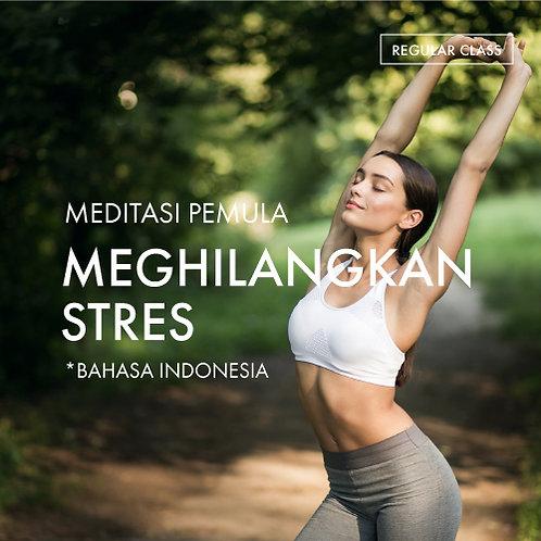 Meditasi Pemula: Menghilangkan Stres