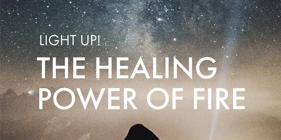 For Awaken The Divine You Graduates: Light Up! The Healing Power of Fire