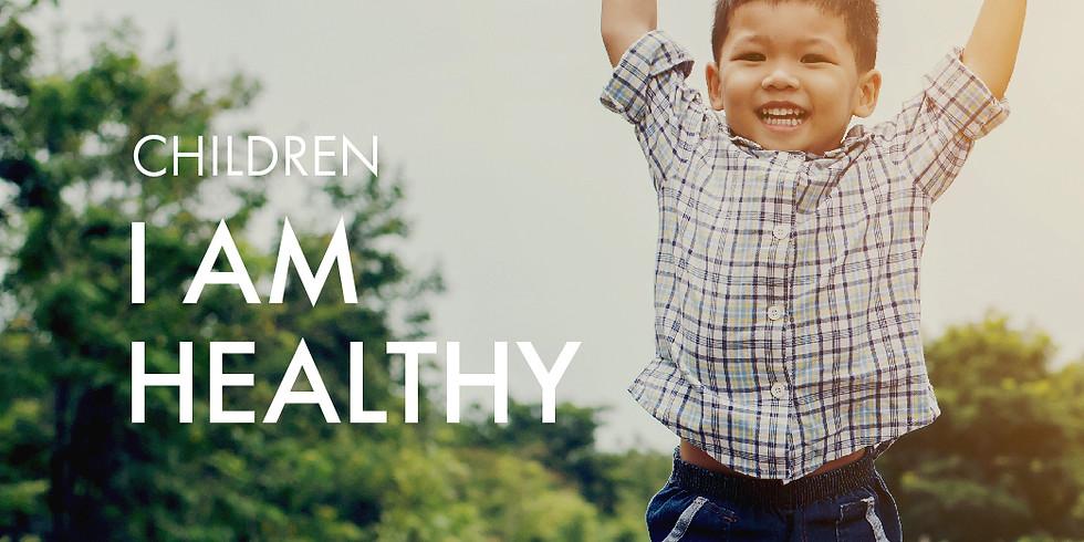 Children: I Am Healthy