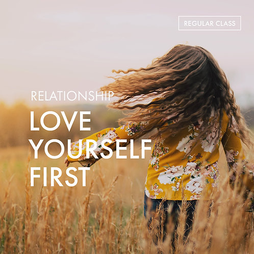 Relationship: Love Yourself First
