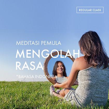 Meditasi Pemula: Mengolah Rasa