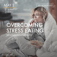 020520 - Overcoming Stress Eating - Meil