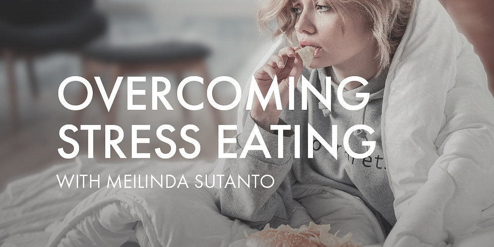 Overcoming Stress Eating