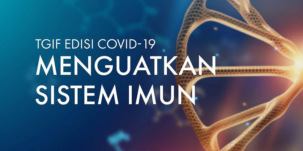 Thank God It's Free! Edisi Covid-19: Menguatkan Sistem Imun