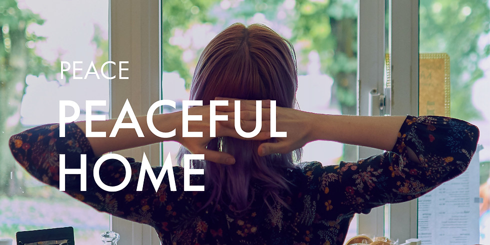 Peace: Peaceful Home