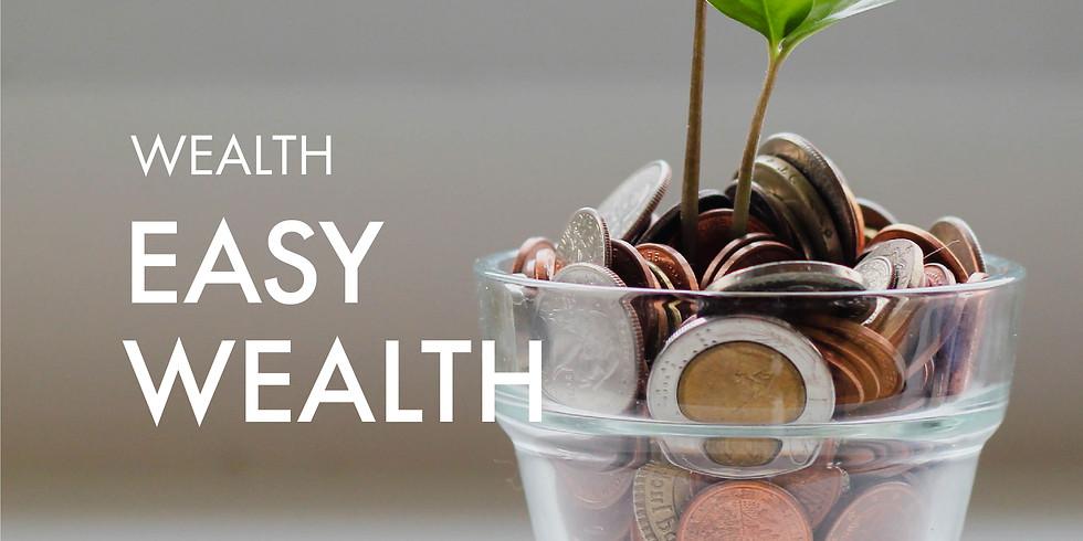 Wealth: Easy Wealth