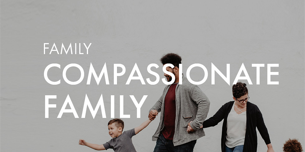 Family: Compassionate Family