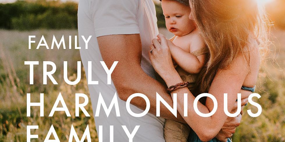 Family: Truly Harmonious Family