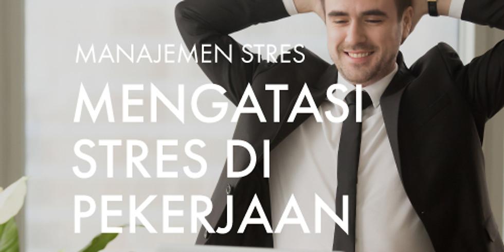 Manajemen Stres: Mengatasi Stres di Pekerjaan