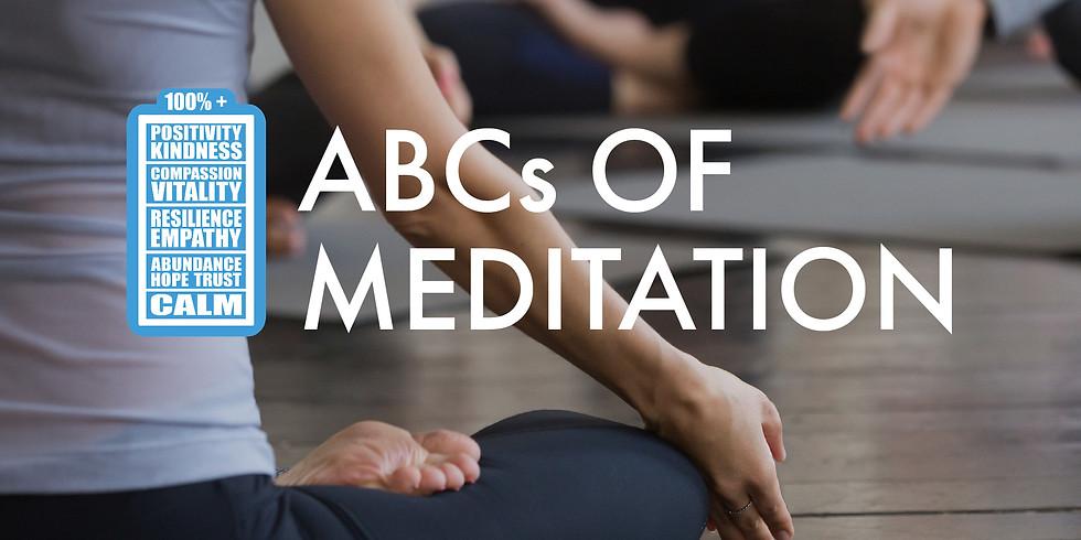 The ABCs of Meditation Batch 9 Week 1
