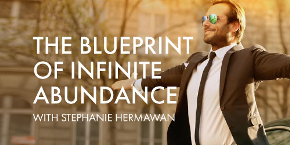 The Blueprint of Infinite Abundance