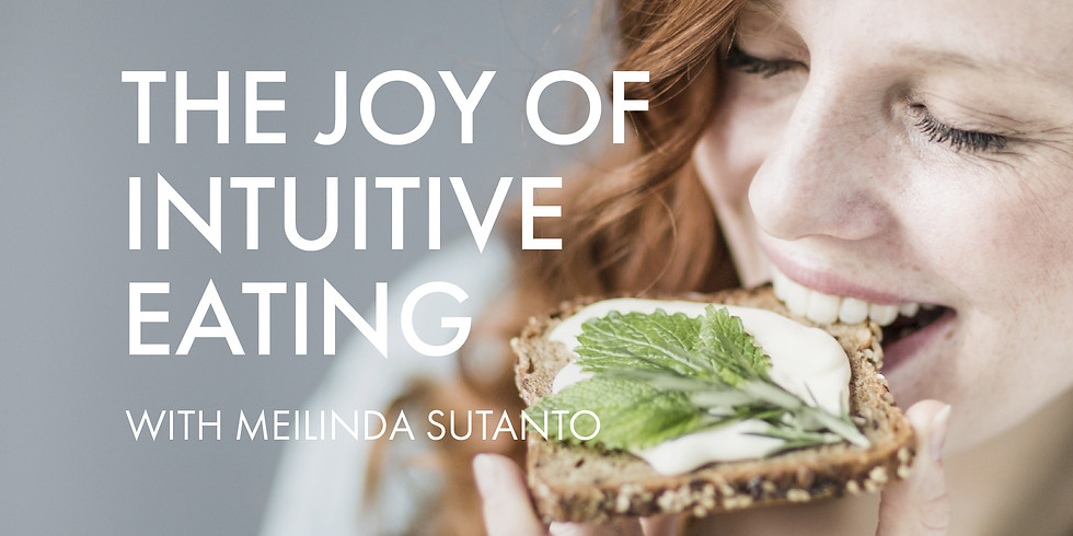 The Joy of Intuitive Eating