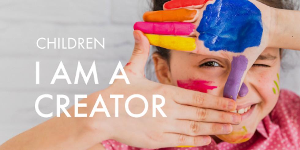 Children: I Am A Creator