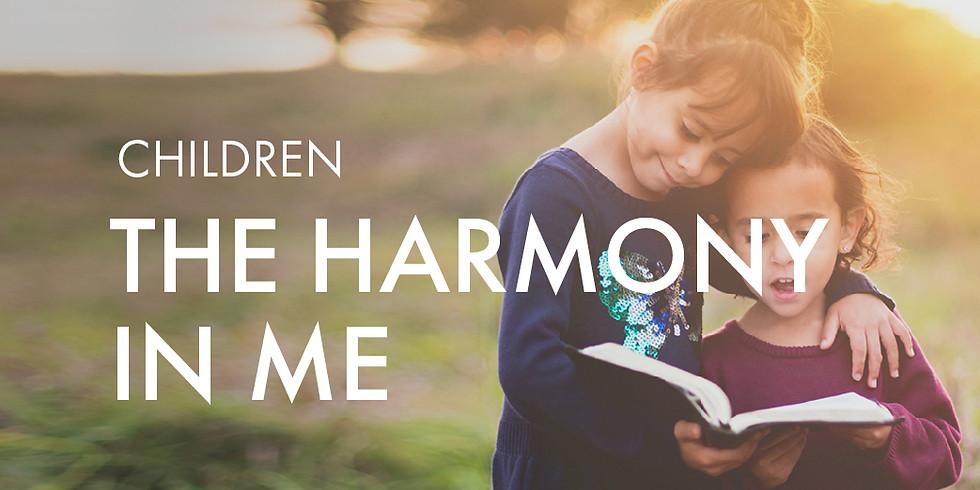 Children: The Harmony in Me