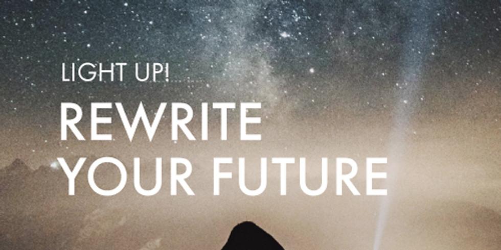 For Awaken The Divine You Graduates: Light Up! Rewrite Your Future
