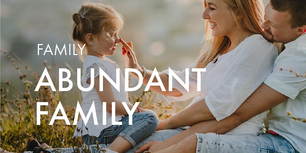 Family: Abundant Family