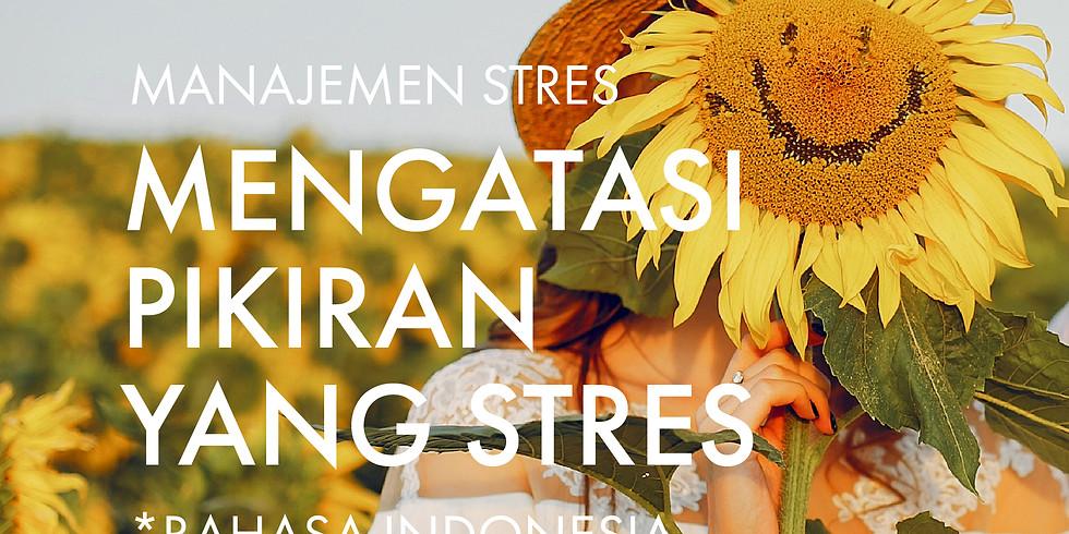 Manajemen Stres: Mengatasi Pikiran yang Stres