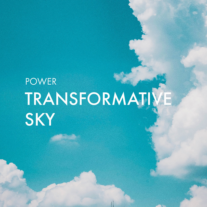 Transformative Sky