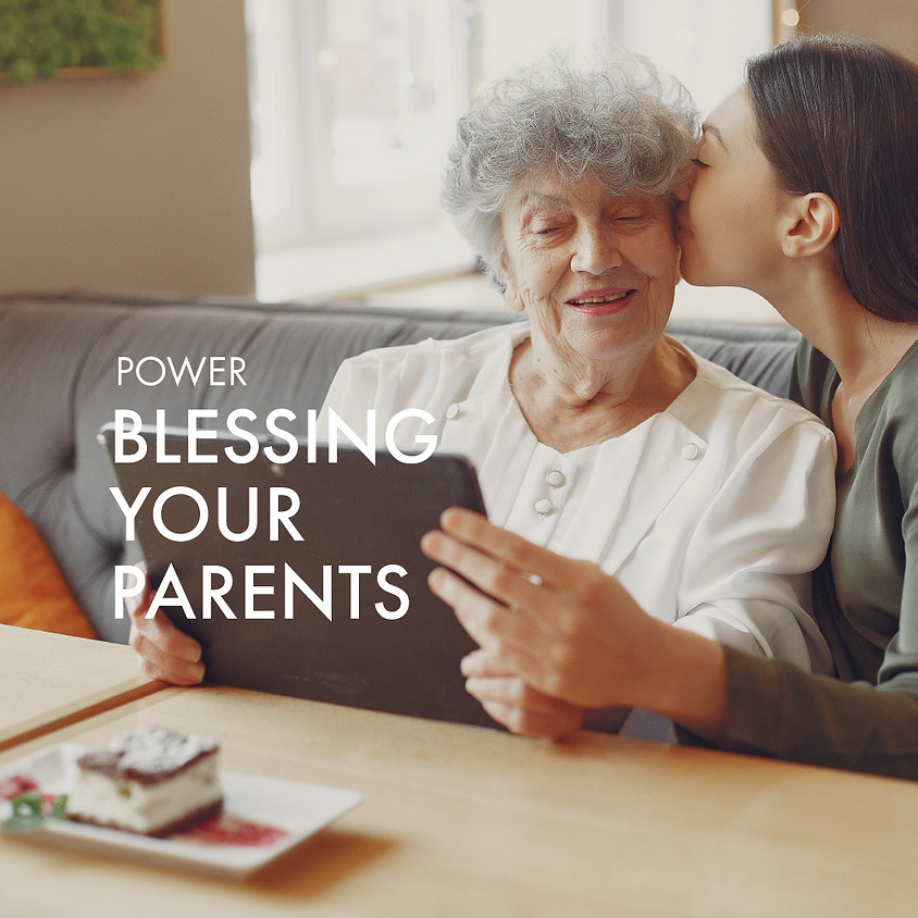 Blessing Your Parents