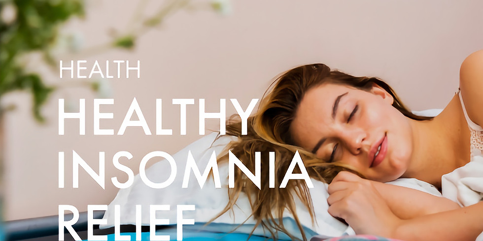 Health: Healthy Insomnia Relief