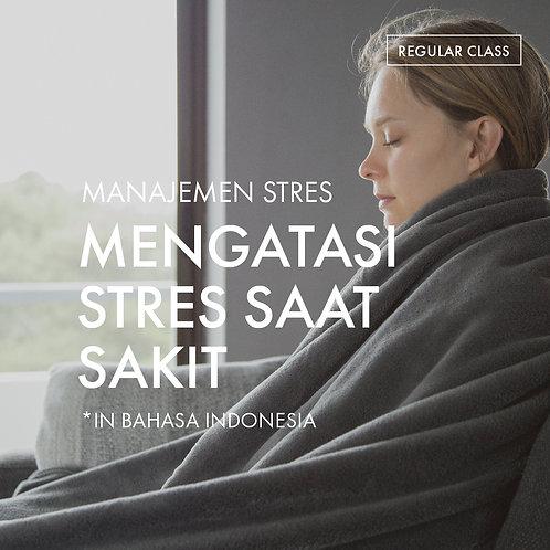Manajemen Stres: Mengatasi Stres Saat Sakit