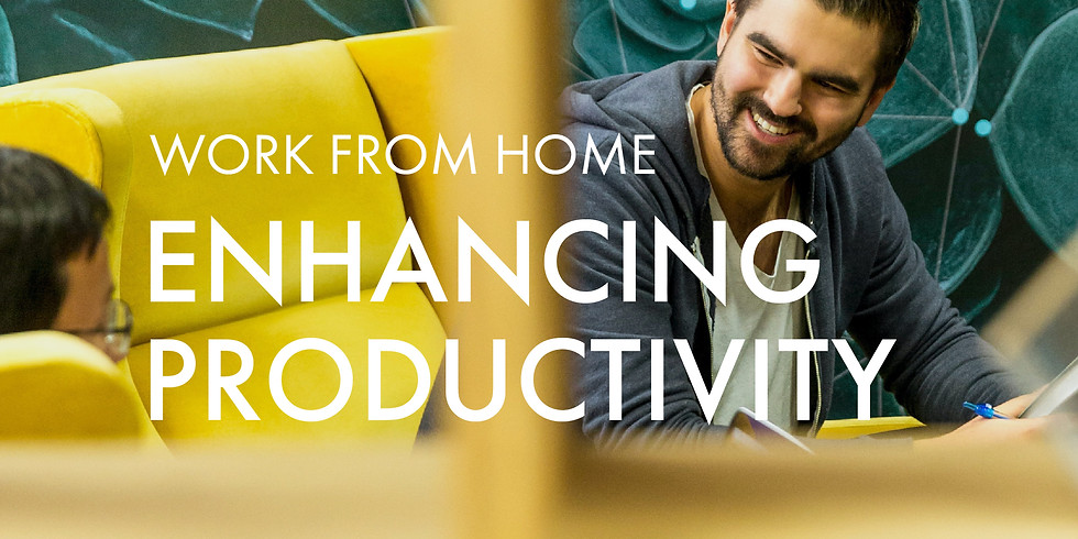 Work From Home: Enhancing Productivity