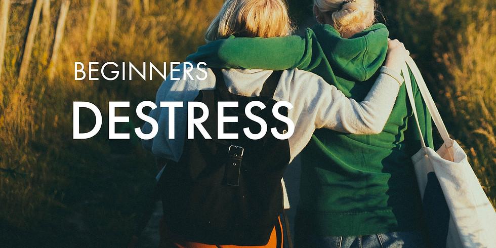 Beginners: De-Stress