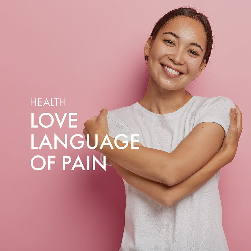 Love Language of Pain