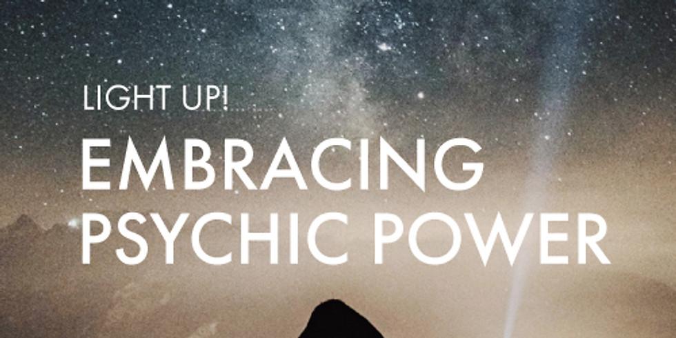 For Awaken The Divine You Graduates: Light Up! Embracing Psychic Power