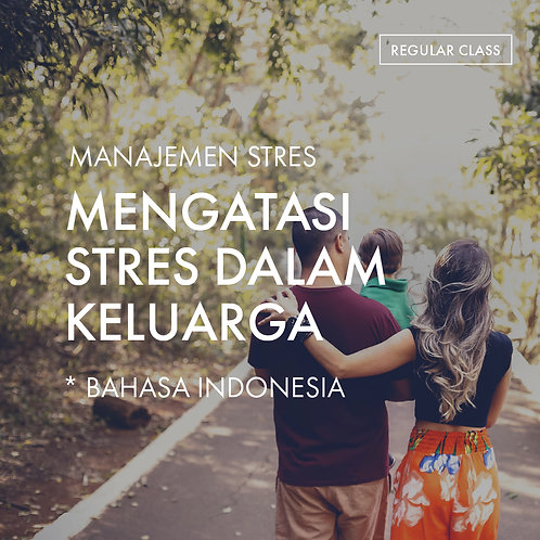 Manajemen Stres: Mengatasi Stres Dalam Keluarga